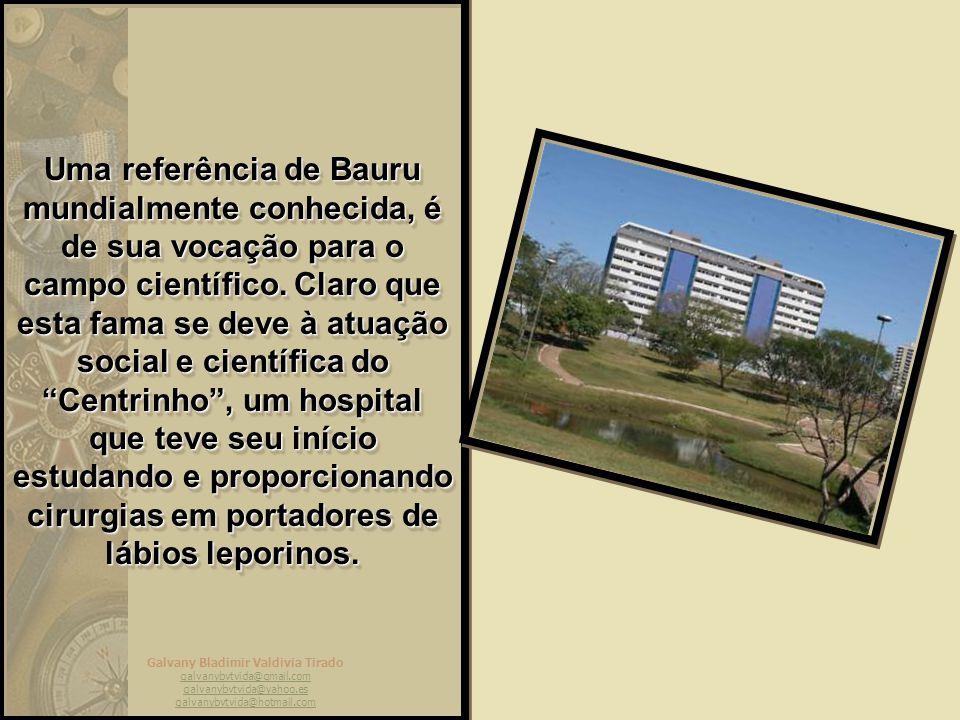 Uma referência de Bauru mundialmente conhecida, é de sua vocação para o campo científico.
