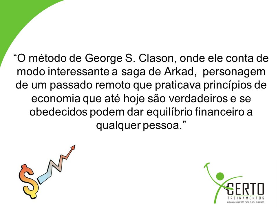 O método de George S.