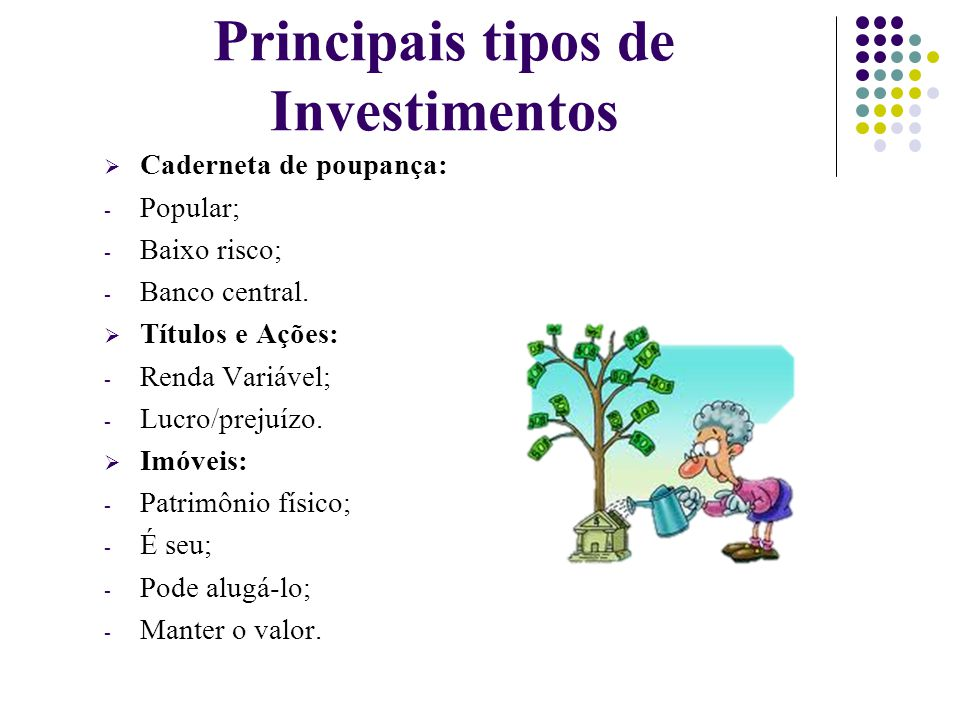 Principais tipos de Investimentos