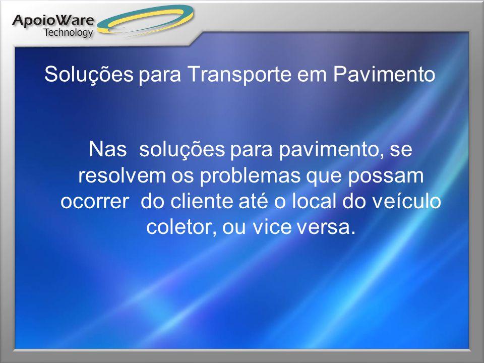 Soluções para Transporte em Pavimento