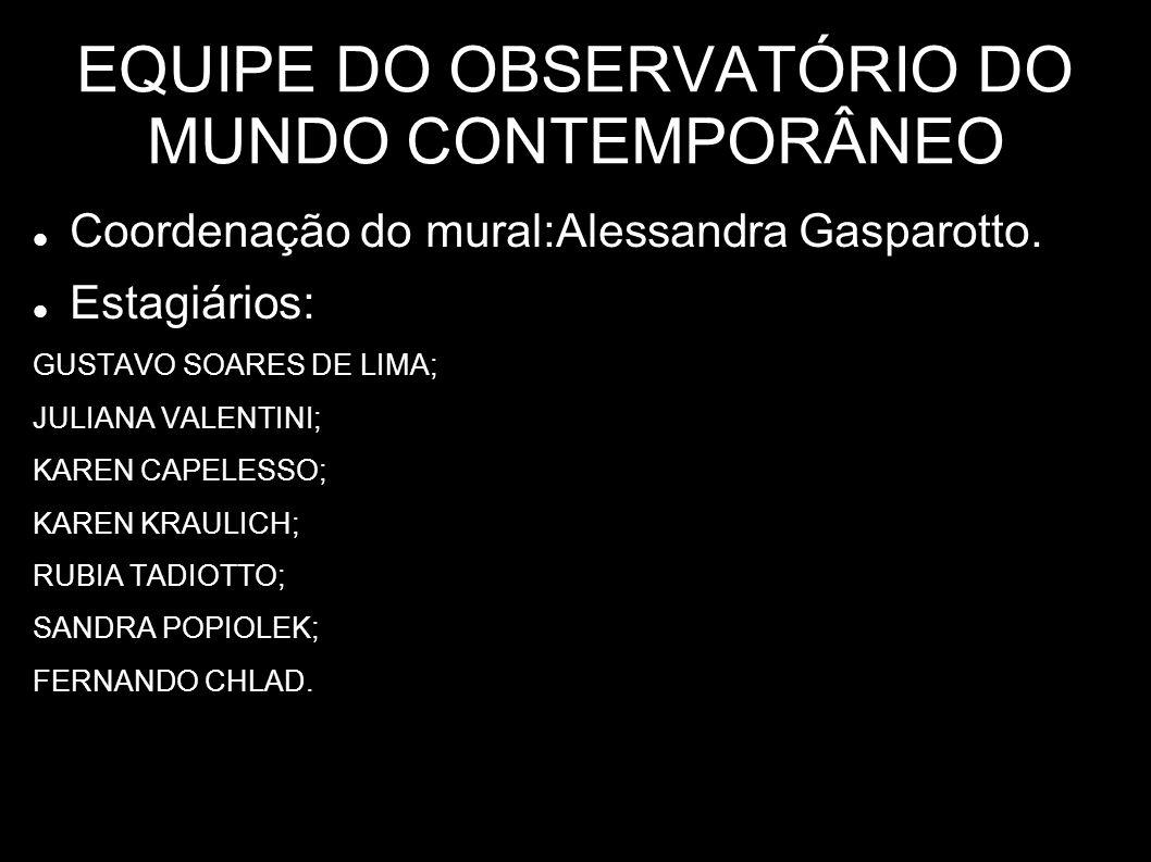 EQUIPE DO OBSERVATÓRIO DO MUNDO CONTEMPORÂNEO