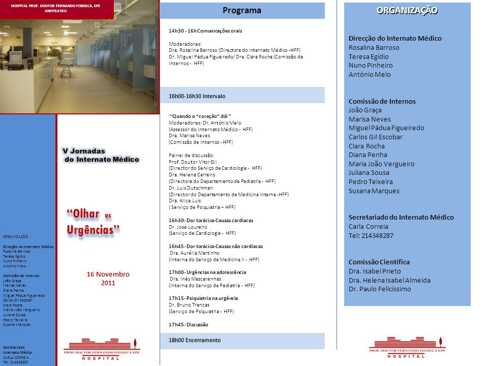 HOSPITAL PROF. DOUTOR FERNANDO FONSECA, EPE