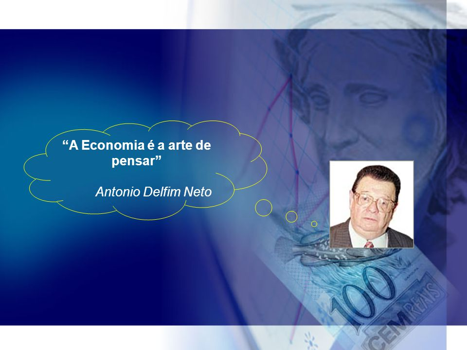 A Economia é a arte de pensar