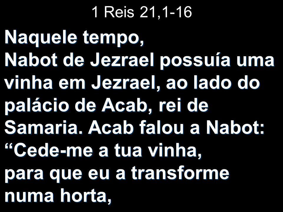 1 Reis 21,1-16