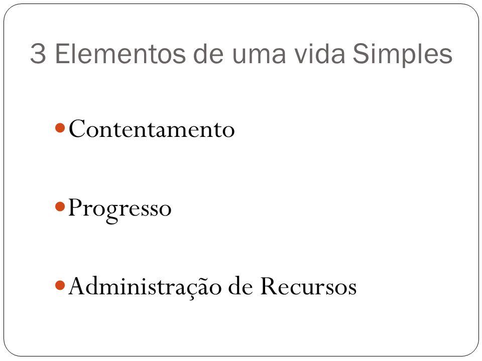 3 Elementos de uma vida Simples