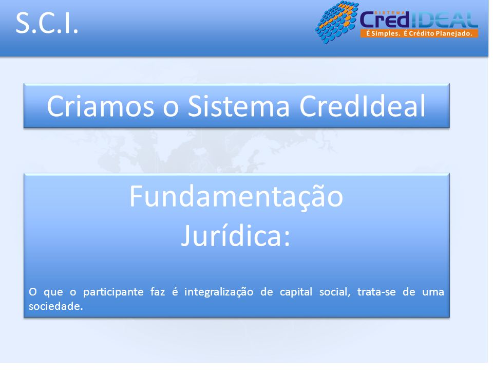Criamos o Sistema CredIdeal