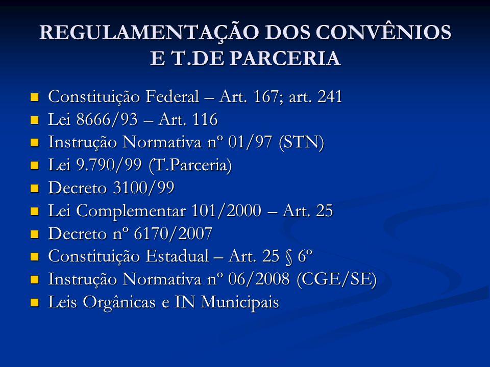 REGULAMENTAÇÃO DOS CONVÊNIOS E T.DE PARCERIA