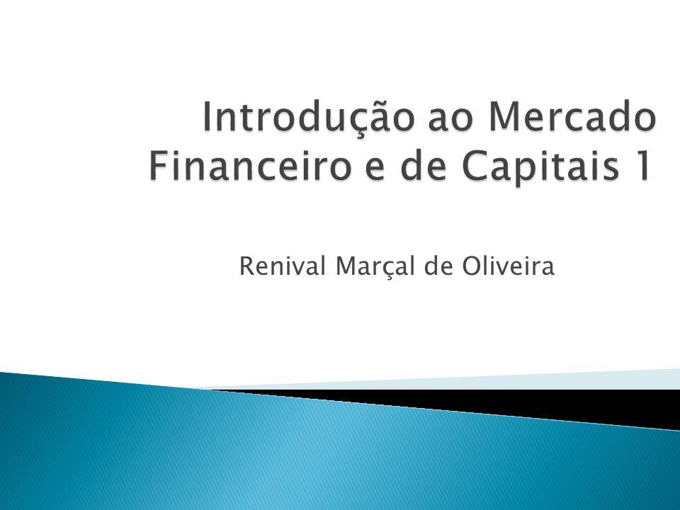 Introdução ao Mercado Financeiro e de Capitais 1