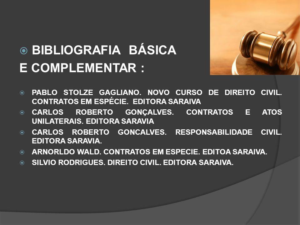 BIBLIOGRAFIA BÁSICA E COMPLEMENTAR :
