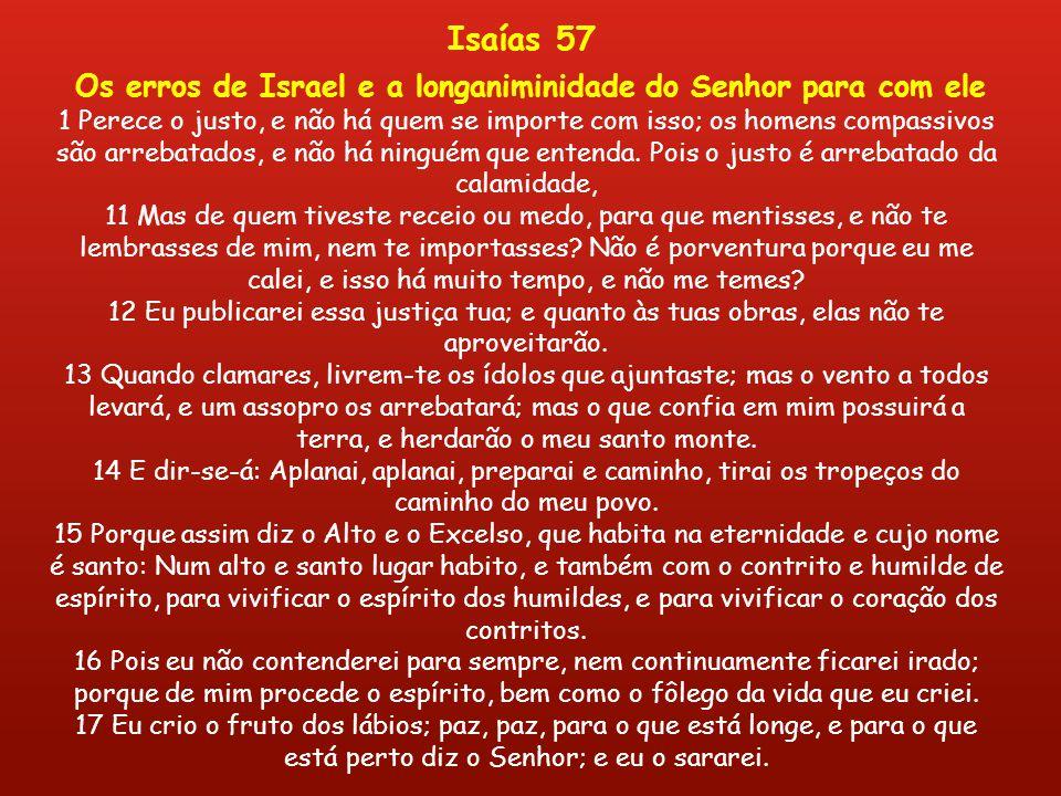 Os erros de Israel e a longaniminidade do Senhor para com ele