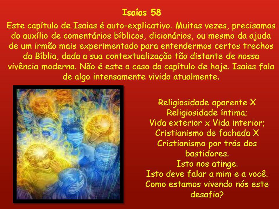 Religiosidade aparente X Religiosidade íntima;
