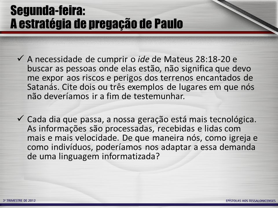 Segunda-feira: A estratégia de pregação de Paulo