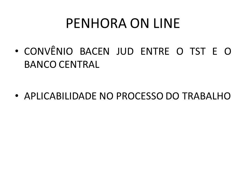 PENHORA ON LINE CONVÊNIO BACEN JUD ENTRE O TST E O BANCO CENTRAL