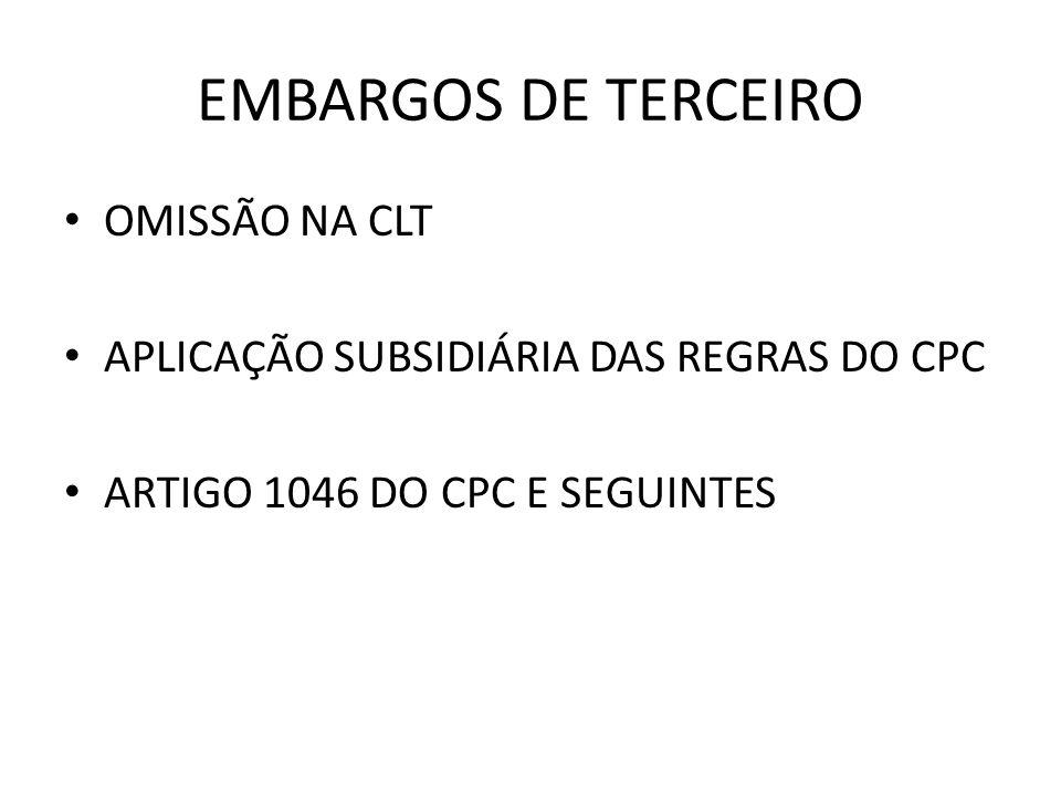 EMBARGOS DE TERCEIRO OMISSÃO NA CLT