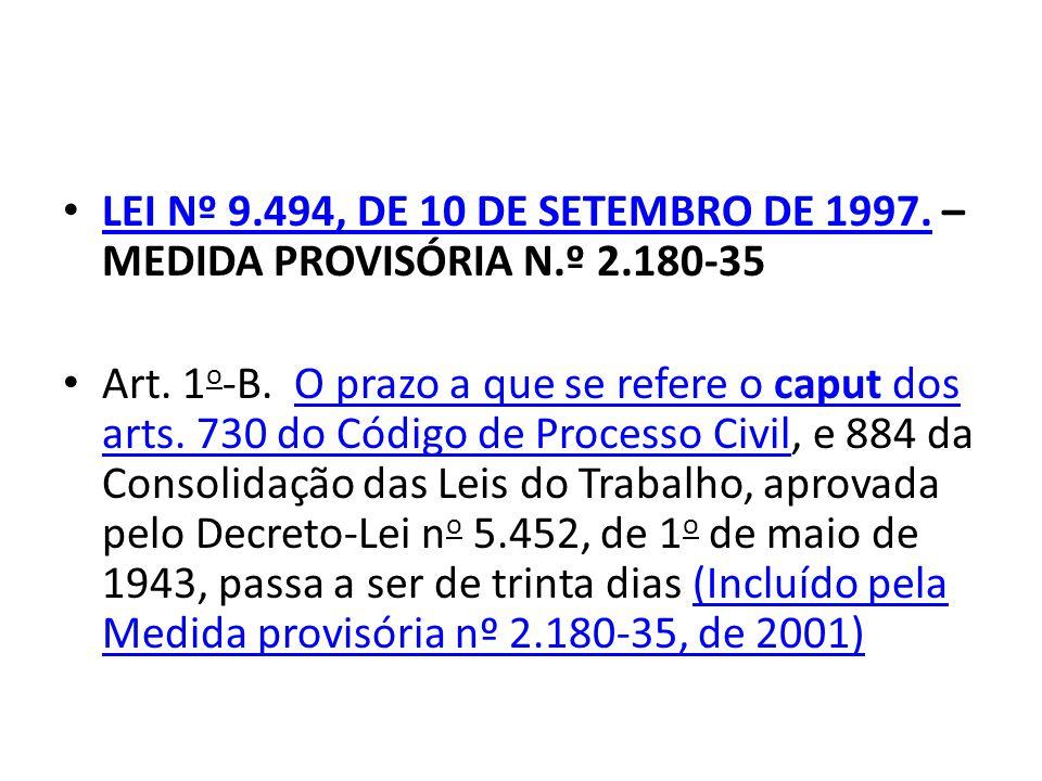 LEI Nº 9. 494, DE 10 DE SETEMBRO DE 1997. – MEDIDA PROVISÓRIA N. º 2