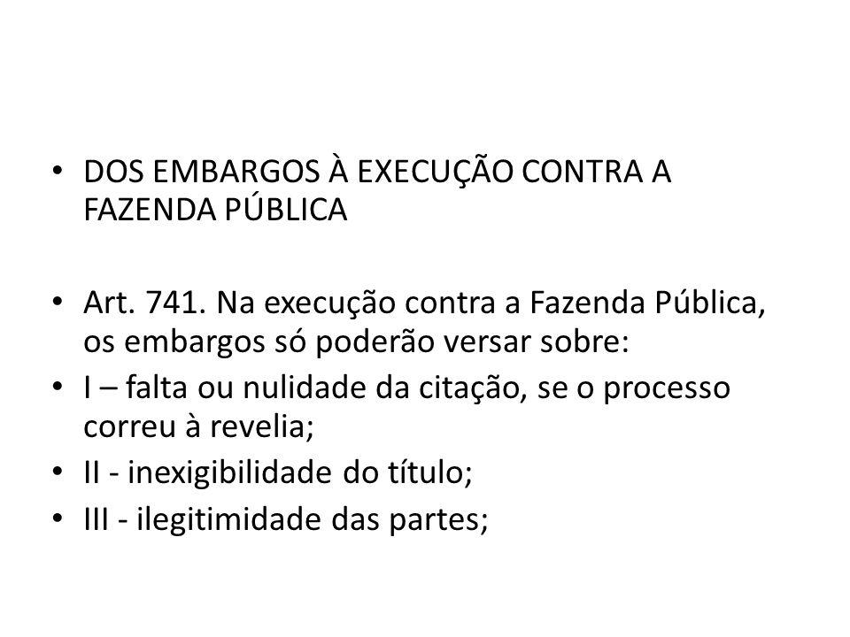 DOS EMBARGOS À EXECUÇÃO CONTRA A FAZENDA PÚBLICA