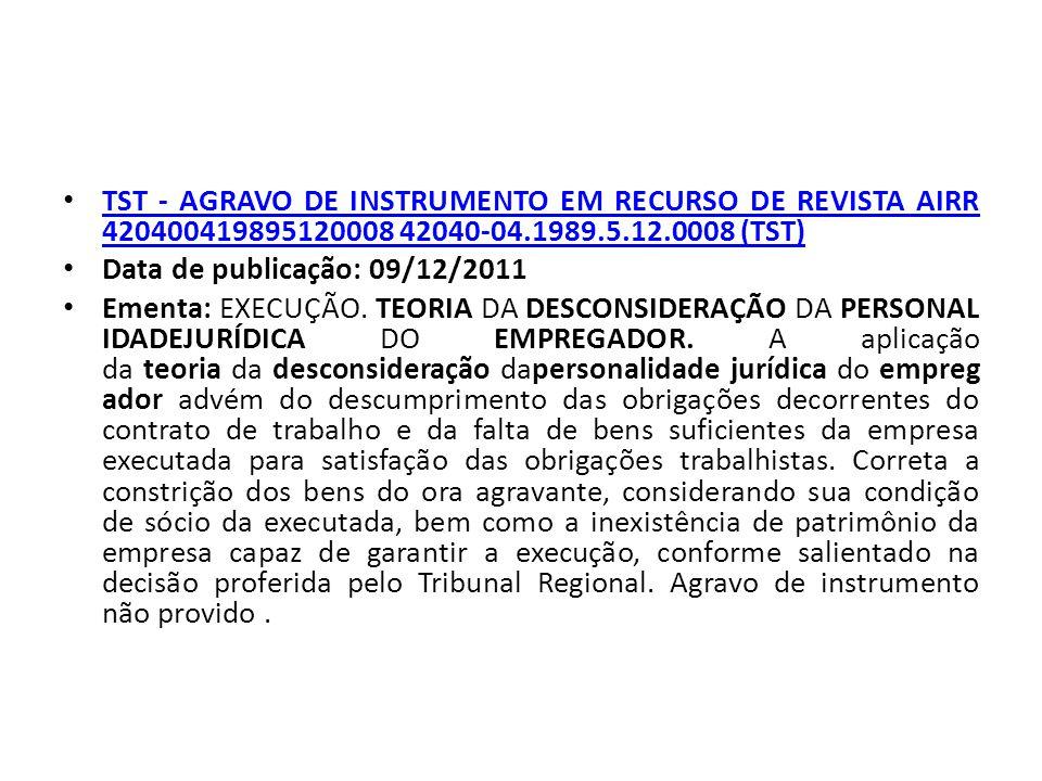 TST - AGRAVO DE INSTRUMENTO EM RECURSO DE REVISTA AIRR 420400419895120008 42040-04.1989.5.12.0008 (TST)