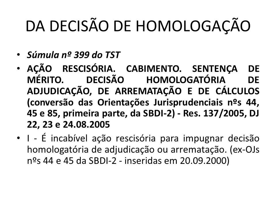 DA DECISÃO DE HOMOLOGAÇÃO