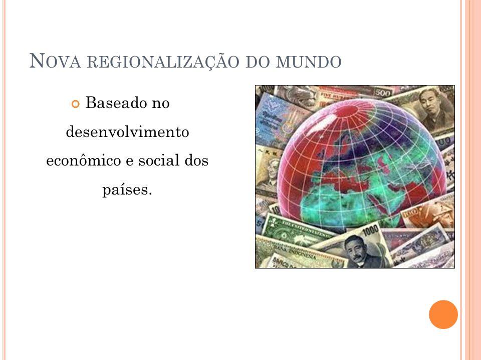Nova regionalização do mundo