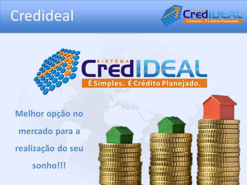 Melhor opção no mercado para a realização do seu sonho!!!