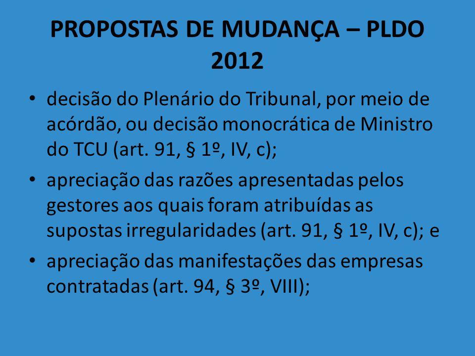 PROPOSTAS DE MUDANÇA – PLDO 2012