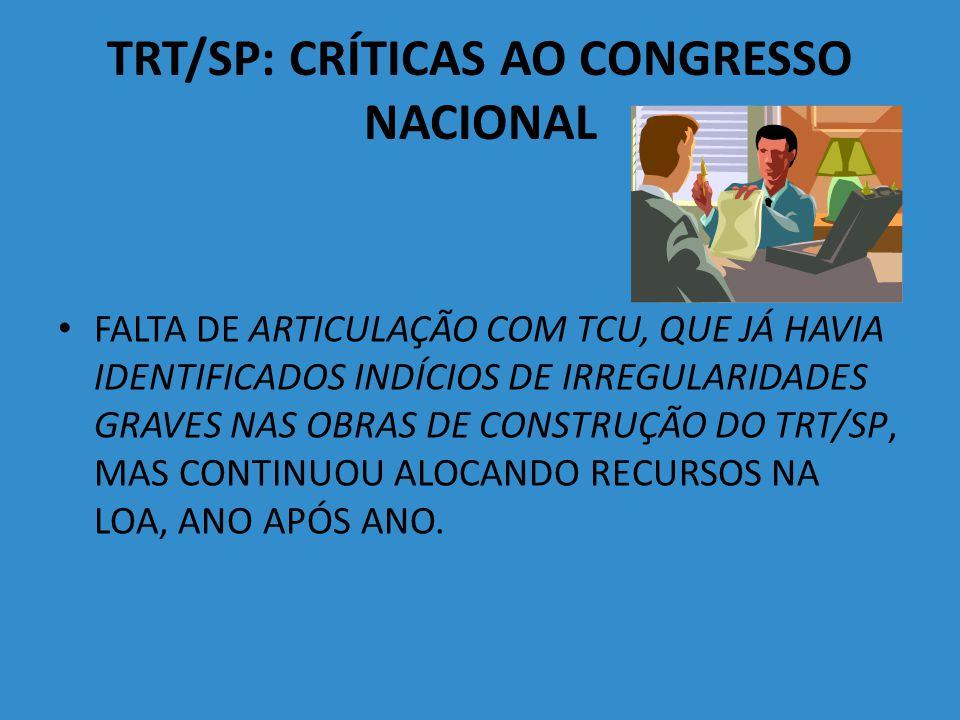TRT/SP: CRÍTICAS AO CONGRESSO NACIONAL