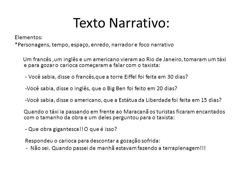 Texto Narrativo: