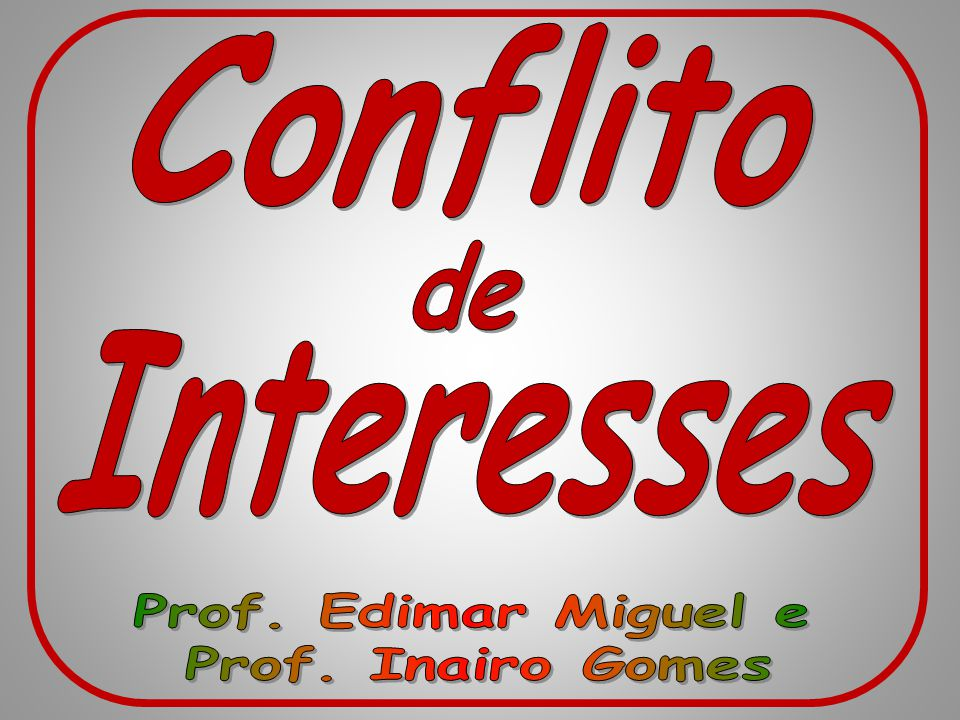 de Prof. Edimar Miguel e Prof. Inairo Gomes