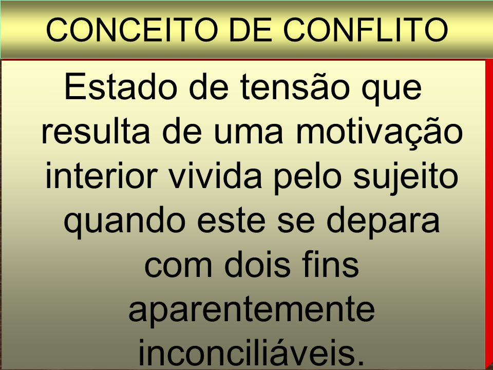 CONCEITO DE CONFLITO