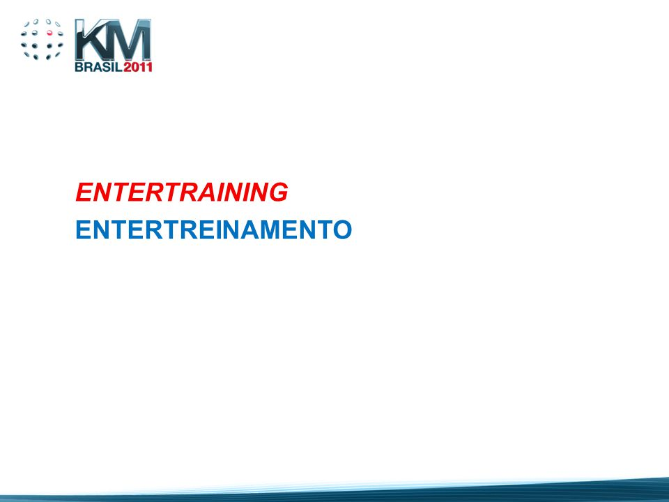 ENTERTRAINING ENTERTREINAMENTO