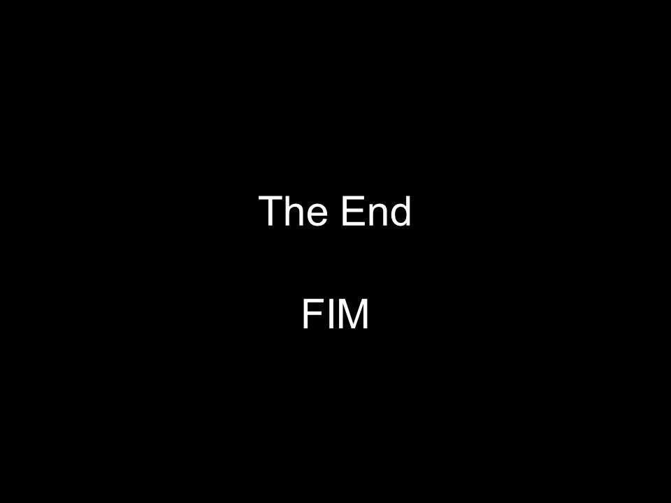 The End FIM