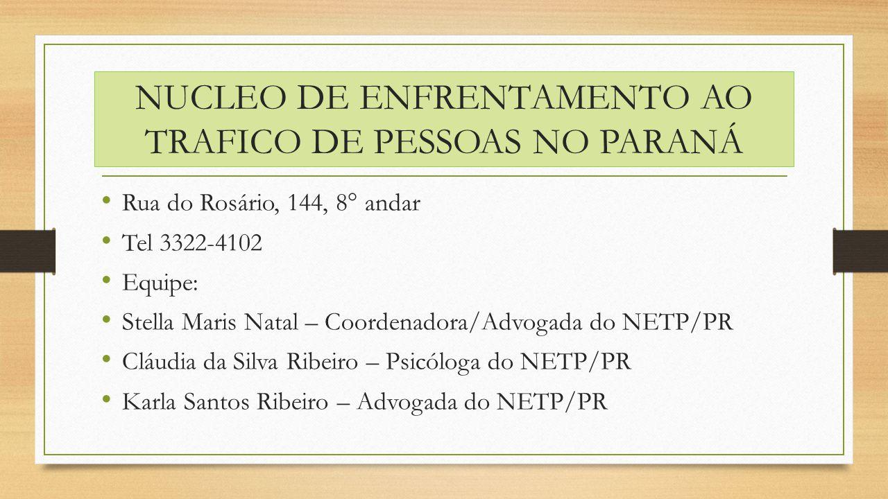 NUCLEO DE ENFRENTAMENTO AO TRAFICO DE PESSOAS NO PARANÁ