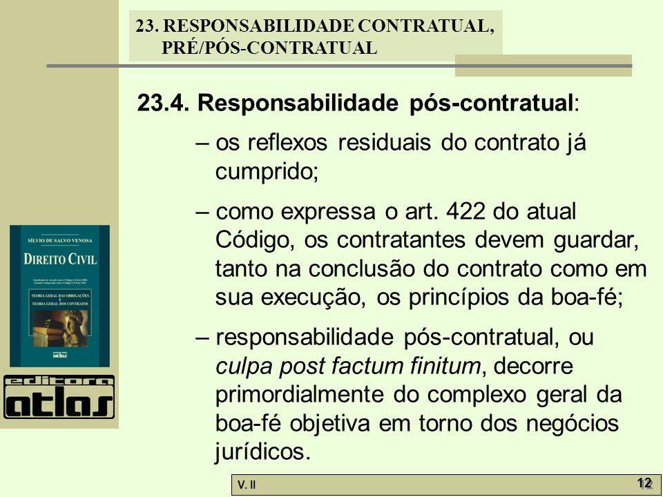 23.4. Responsabilidade pós-contratual: