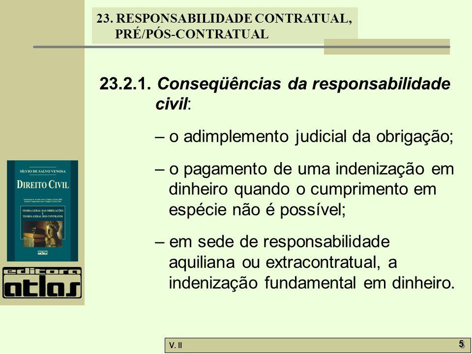 23.2.1. Conseqüências da responsabilidade civil: