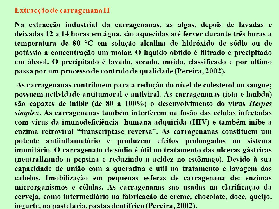 Extracção de carragenana II