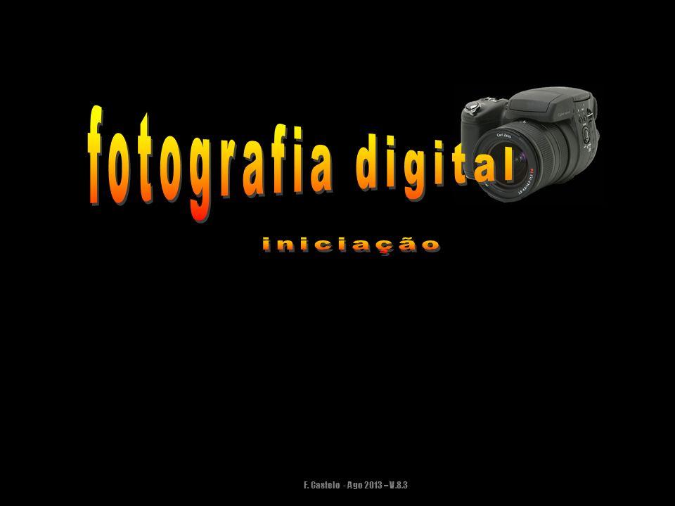 fotografia digital iniciação F. Castelo - Ago 2013 – V.8.3