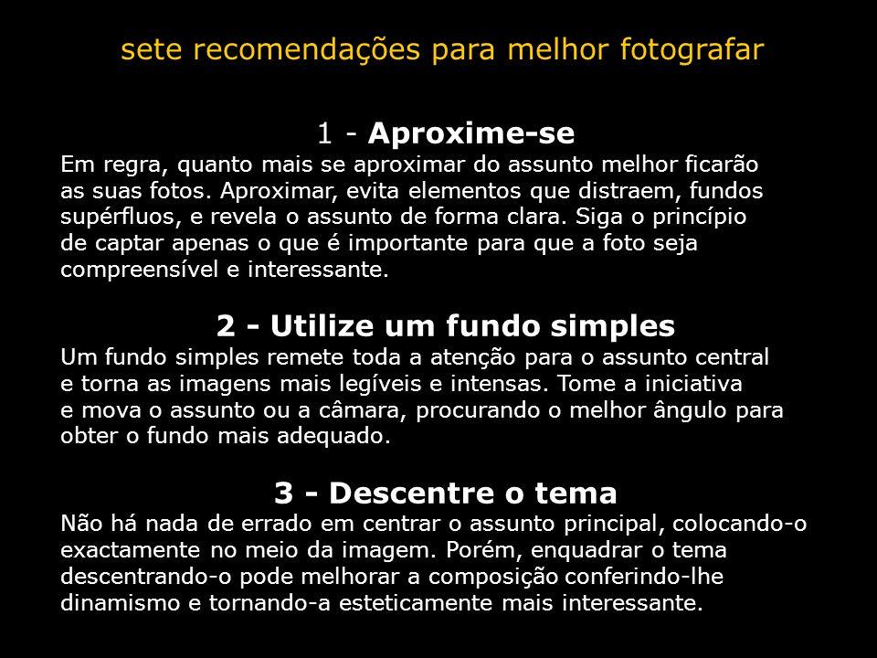 2 - Utilize um fundo simples