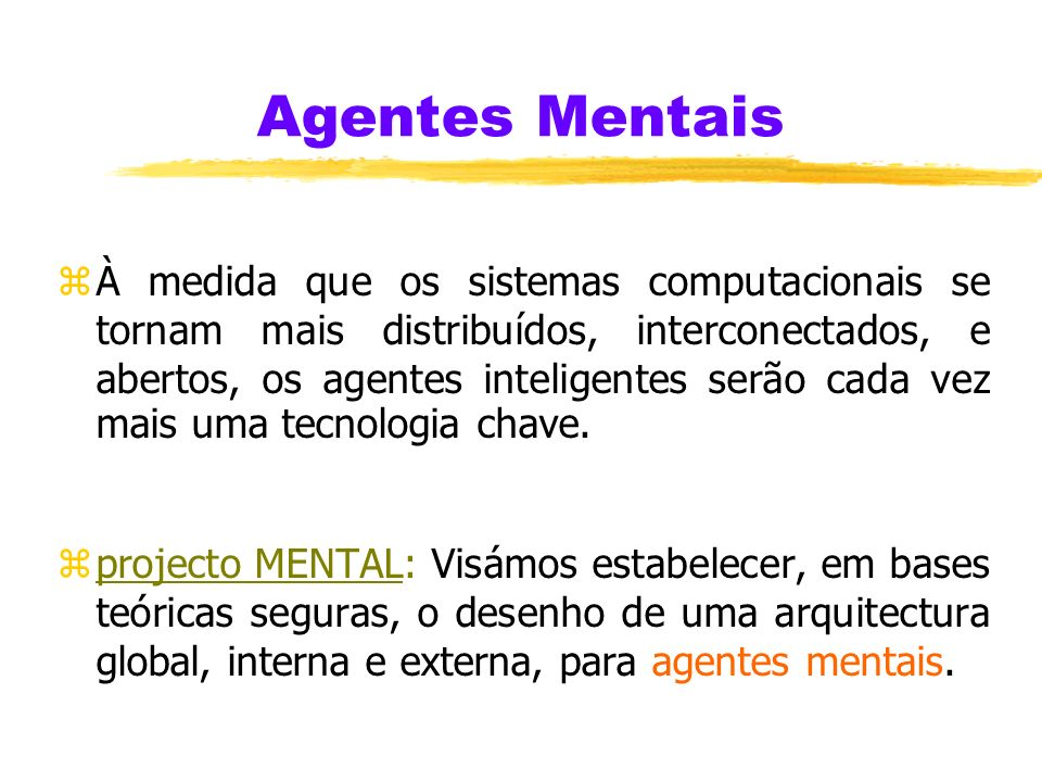 Agentes Mentais