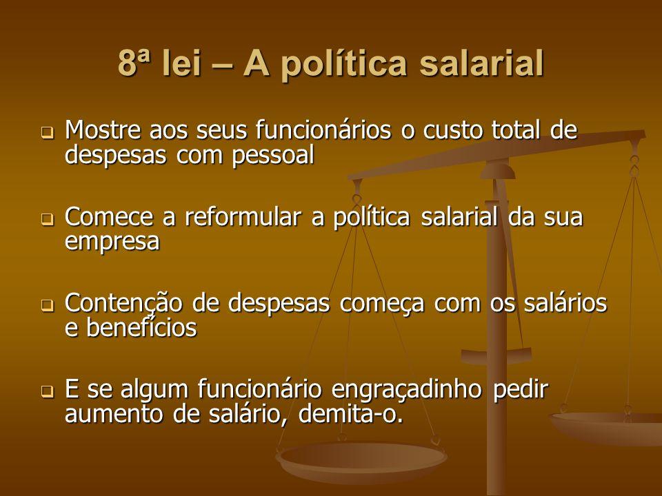 8ª lei – A política salarial