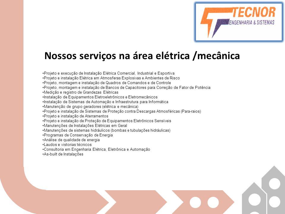 Nossos serviços na área elétrica /mecânica