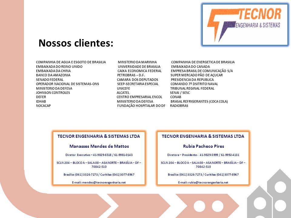 Nossos clientes: TECNOR ENGENHARIA & SISTEMAS LTDA