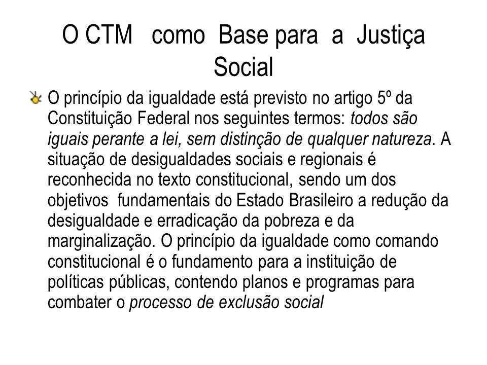 O CTM como Base para a Justiça Social