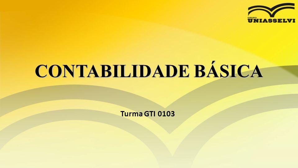 CONTABILIDADE BÁSICA Turma GTI 0103