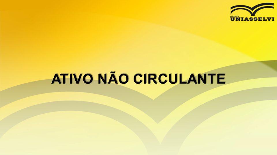 ATIVO NÃO CIRCULANTE