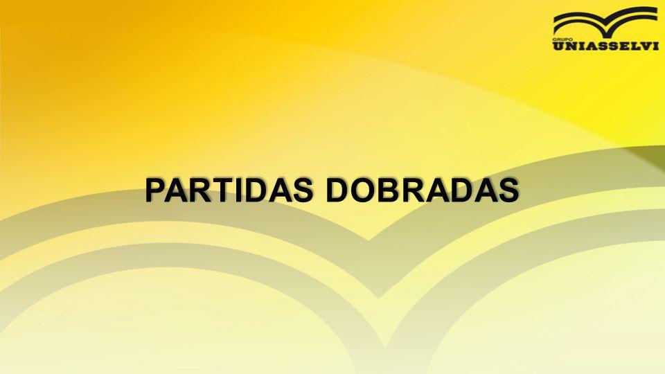 PARTIDAS DOBRADAS