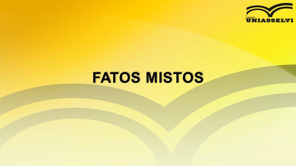 FATOS MISTOS