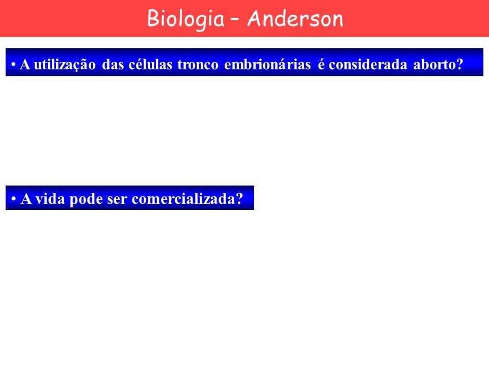 Biologia – Anderson A vida pode ser comercializada