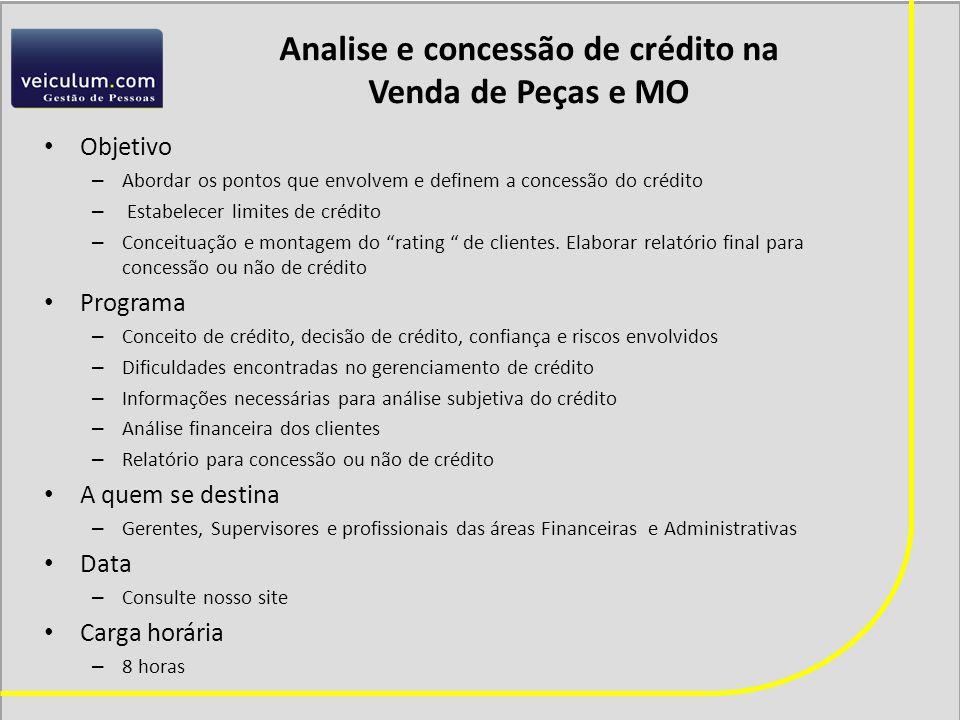 Analise e concessão de crédito na Venda de Peças e MO