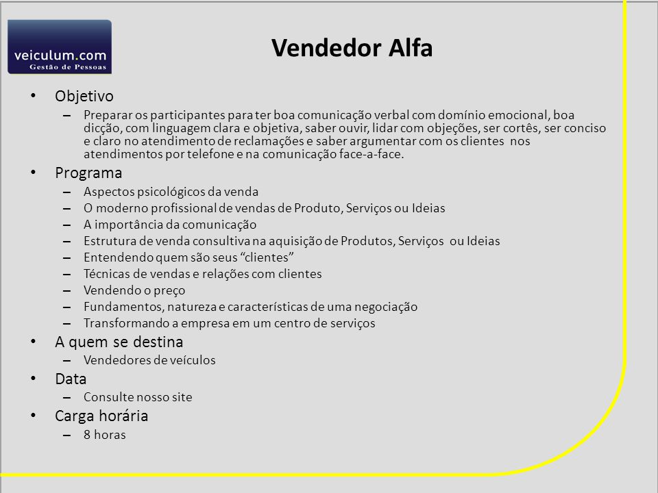 Vendedor Alfa Objetivo Programa A quem se destina Data Carga horária