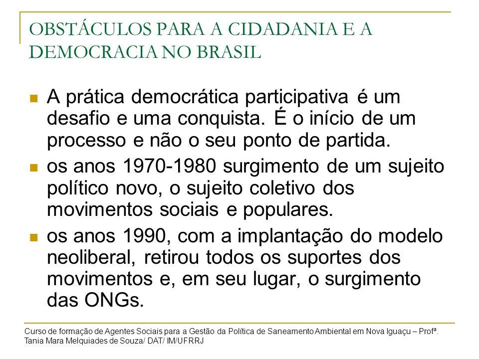 OBSTÁCULOS PARA A CIDADANIA E A DEMOCRACIA NO BRASIL